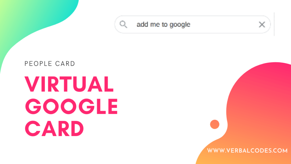 Virtual Google Card